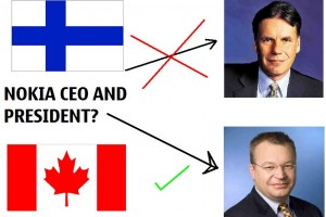 KO for Finland's OPK, New Canadian Nokia President and CEO from Microsoft, Stephen Elop. Nokia finally gets a Steve!