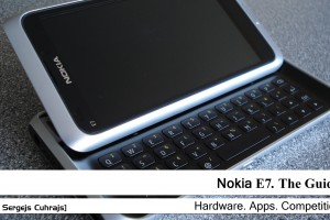 Nokia E7. The Guide.
