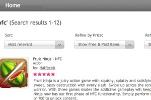 Fruit Ninja NFC (new NFC content at Nokia Store, not Ovi Store)