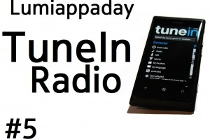 Lumiappaday #5: TuneIn Radio demoed on Nokia Lumia 800