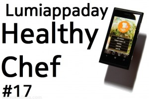 Lumiappaday #17: Healthy Chef demoed on the Nokia Lumia 800