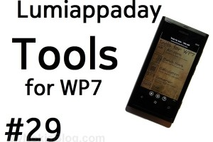 Lumiappaday #29: Tools for WP7 demoed on the Nokia Lumia 800