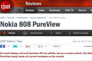 "CNET's Nokia 808 PureView Review: ""easily beats all current handsets on the market."""