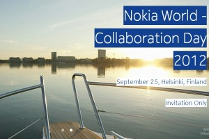 Nokia World 2012 – Collaboration Day, September 25th, Finland. Invitation Only.
