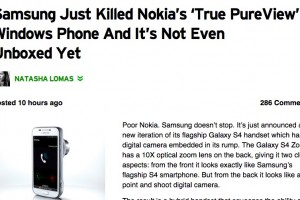 TechCrunch blogger disses Nokia's PureView because it isn't Fat and Ugly like the Samsung Galaxy S4 ZOOM Brick