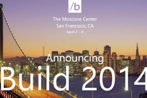 Microsoft Build 2014 Announced, April 2-4; Future of WP Likely to Be Revealed